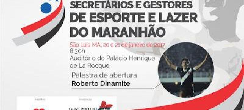 Encontro debaterá fortalecimento do esporte e lazer no Maranhão